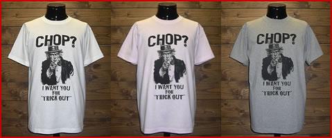 "【T-SHIRT】""CHOP?"""